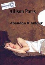 Amour & Abandon