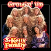 Kelly Family - Growin' Up
