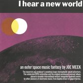 I Hear A New World / The Pioneers Of Electronic Mu