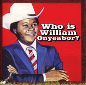World Psychedelic Classics 5: Who Is William Onyea