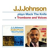 J.J. Johnson - Plays Mack The..