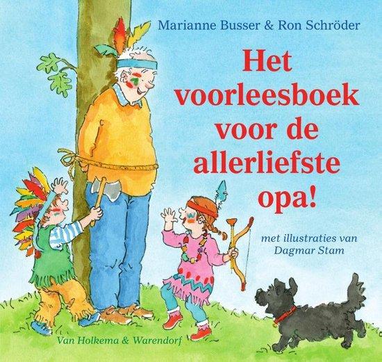 Het voorleesboek voor de allerliefste opa! - Marianne Busser |