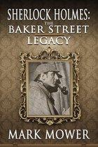 Sherlock Holmes: The Baker Street Legacy