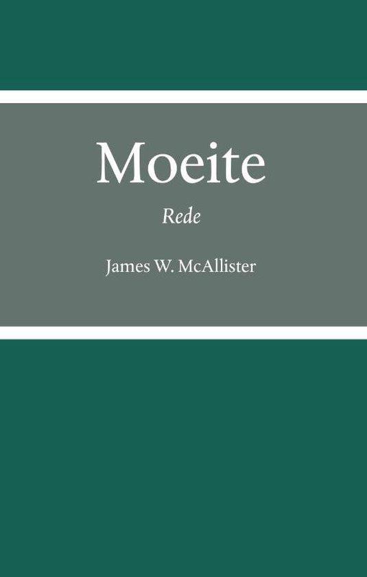 Moeite - James W. Mcallister pdf epub