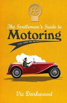 The Gentlemans Guide to Motoring