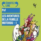 Les aventures de la famille Motordu (Tome 1)