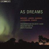 Det Norske Solistkor & Oslo Sinfoni - As Dreams