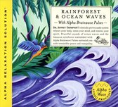 Rainforest and Ocean Waves (Alpha Relaxation Solution)