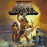 Jack -Burning Star- Starr - Land Of The Dead