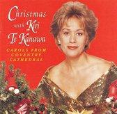 Christmas with Kiri Te Kanawa: Carols from Coventry Cathedral