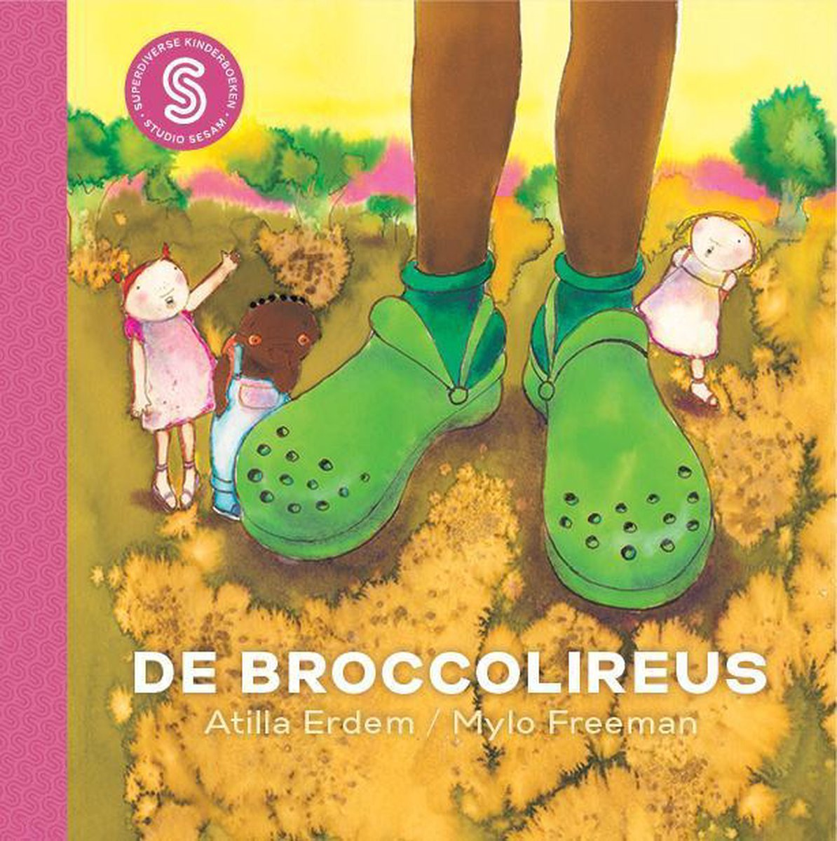 Sesam-kinderboeken 3 - De broccolireus / Safia en de droombellen