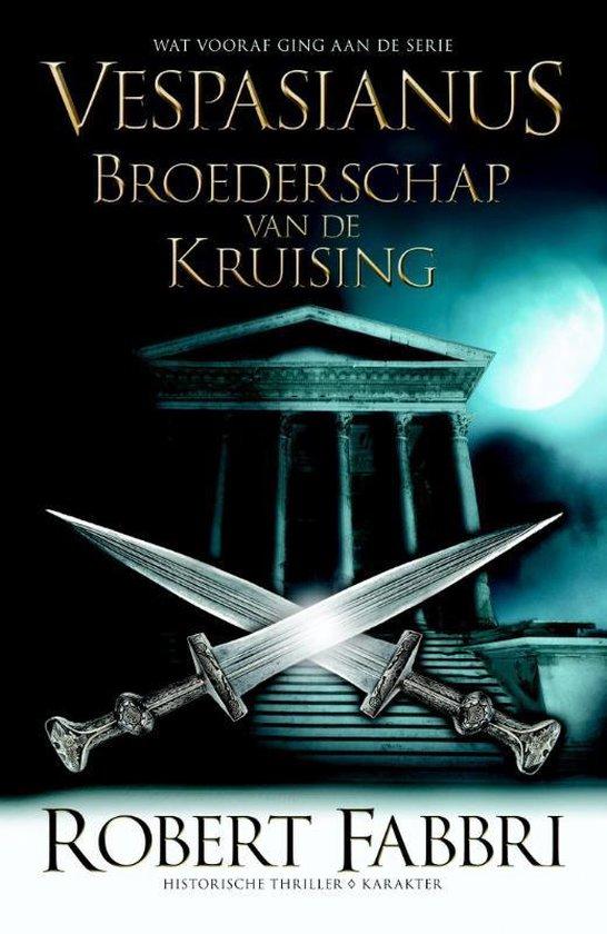 Vespasianus  -   Broederschap van de kruising