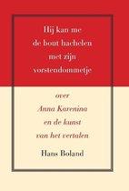 Boek cover Hij kan me de bout hachelen met zijn vorstendommetje van Hans Boland
