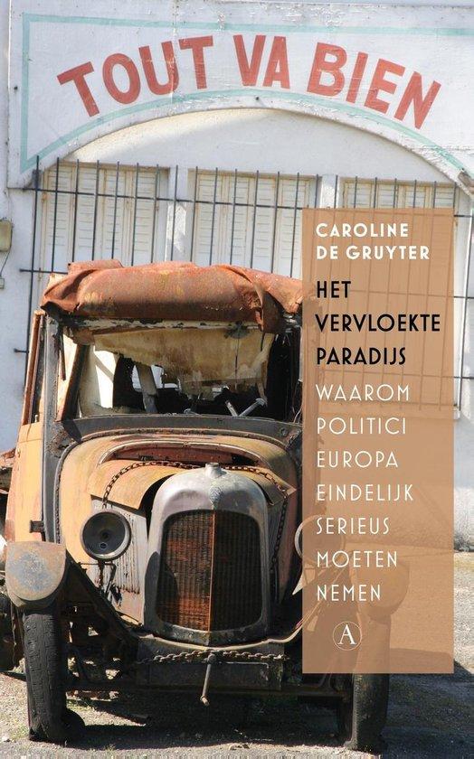 Boek cover Het vervloekte paradijs van Caroline de Gruyter (Paperback)