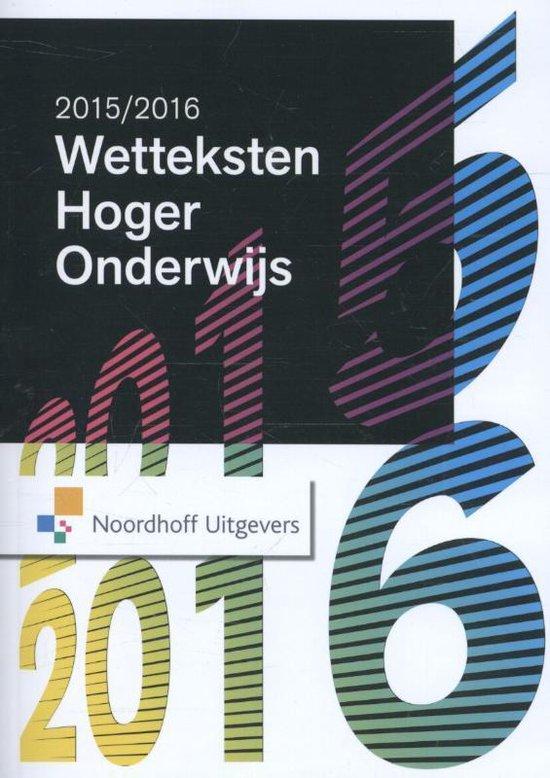 Wetteksten hoger onderwijs Editie 2015-2016 - Uittenbogaard