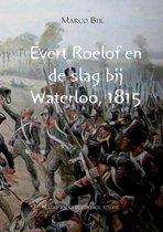 Evert Roelof en de slag bij Waterloo, 1815