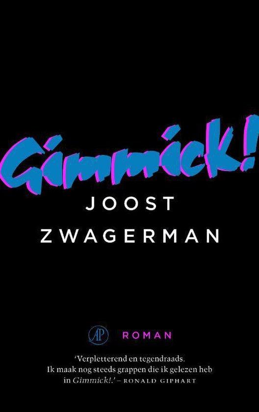 Boek cover Gimmick van Joost Zwagerman (Paperback)