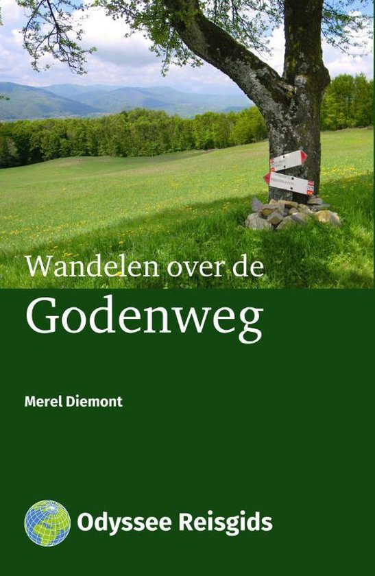Odyssee Reisgidsen - Wandelen over de Godenweg