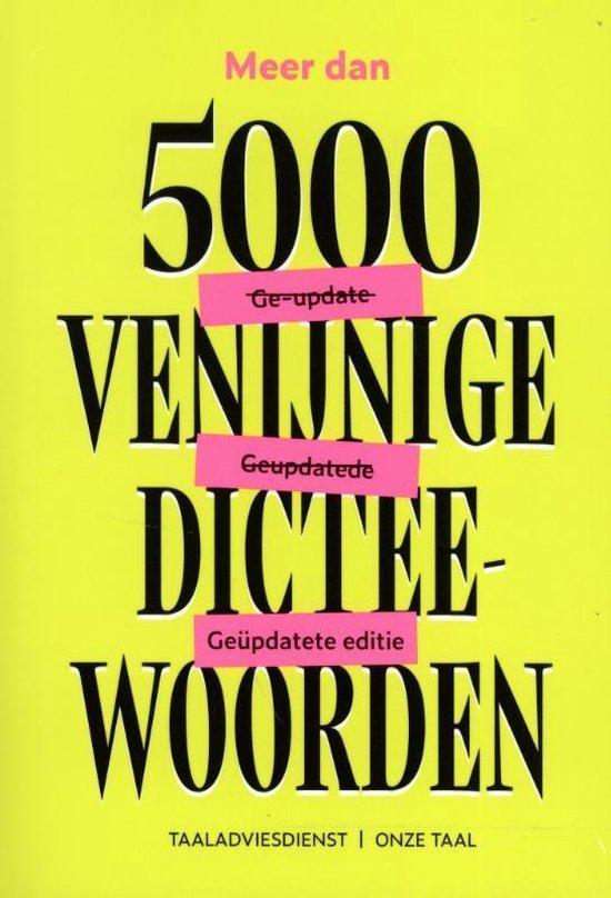 Boek cover Meer dan 5000 venijnige dicteewoorden van Taaladviesdienst Onze Taal (Paperback)