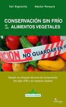 Conservación sin frío de los alimentos vegetales