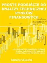 Proste podejście do analizy technicznej rynków finansowych