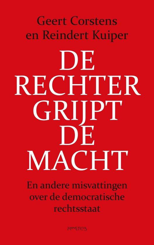 Boek cover De rechter grijpt de macht van Geert Corstens (Onbekend)