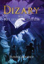 Dizary - Het Levende Systeem