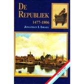 De Republiek 1477 - 1806 Deel I en II