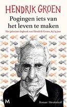 CD cover van Pogingen iets van het leven te maken van Hendrik Groen
