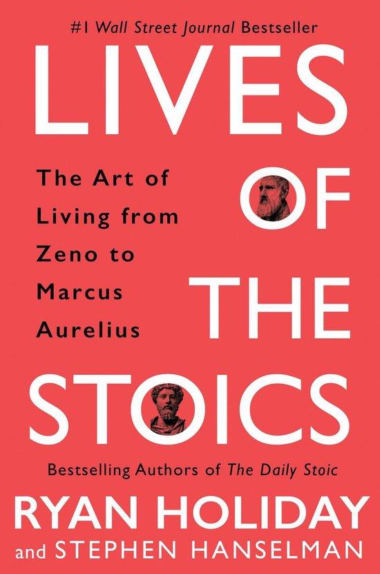 Boek cover Lives of the Stoics van Ryan Holiday (Onbekend)