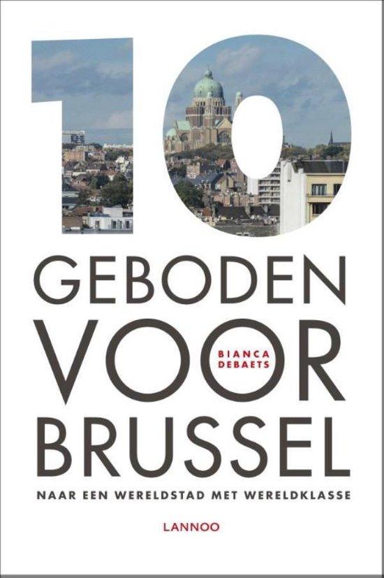 Cover van het boek '10 geboden voor Brussel' van Bianca Debaets