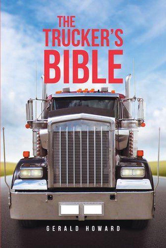 Boek cover The Truckers Bible van Gerald Howard (Onbekend)