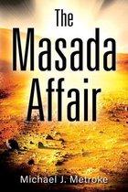 The Masada Affair