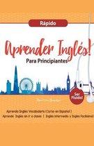 Aprender Ingles para Principiantes Rapido - Aprenda Ingles Vocabulario (Curso en Espanol - Ser Fluido)