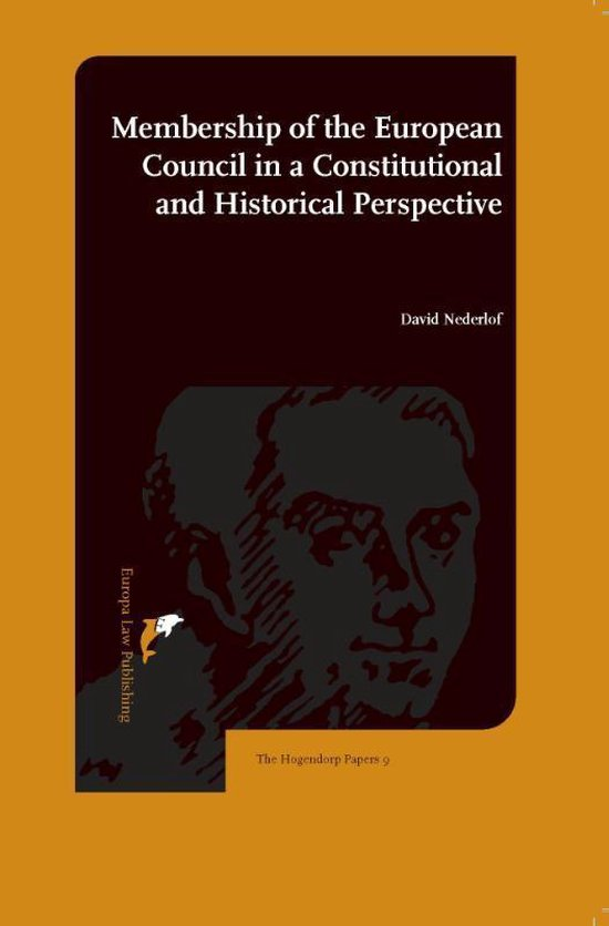Boek cover Membership of the European Council in a Constitutional and Historical Perspective van David Nederlof (Paperback)