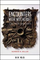 Encounters with Witchcraft