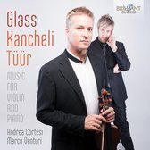 Glass & Kancheli & Tuur: Music For Violin And Pian