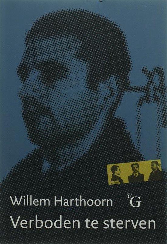 Verboden te sterven - W.L. Harthoorn |