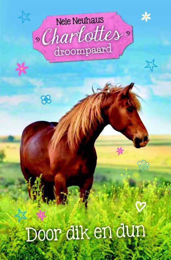 Charlottes droompaard 6 - Door dik en dun - Nele Neuhaus | Readingchampions.org.uk