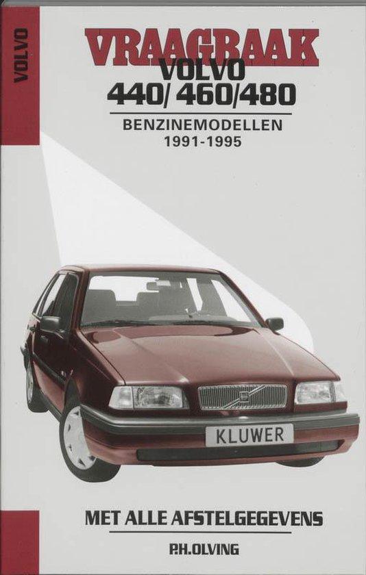Vraagbaak Volvo 440/460/480 / 1991-1995 / deel Benzinemodellen - Olving |