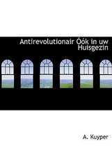 Antirevolutionair K in Uw Huisgezin