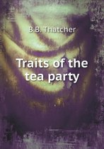 Traits of the Tea Party