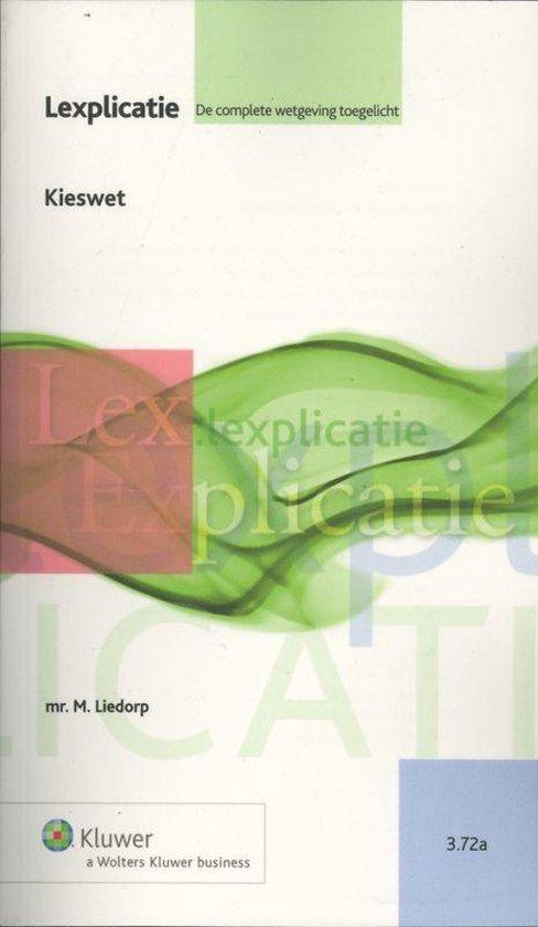 Lexplicatie 3.72a - Kieswet - Koninkrijk der Nederlanden |