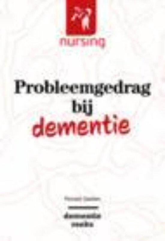 Nursing-Dementiereeks - Probleemgedrag bij dementie - Ronald Geelen |