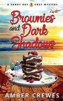 Brownies and Dark Shadows