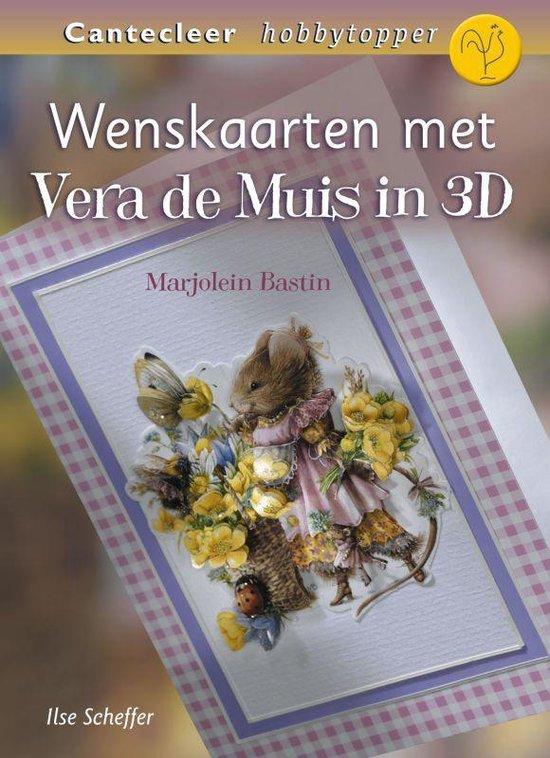 Wenskaarten Met Vera De Muis In 3D - Ilse Scheffer |