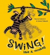 Swing Like a Monkey!