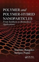 Polymer and Polymer-Hybrid Nanoparticles