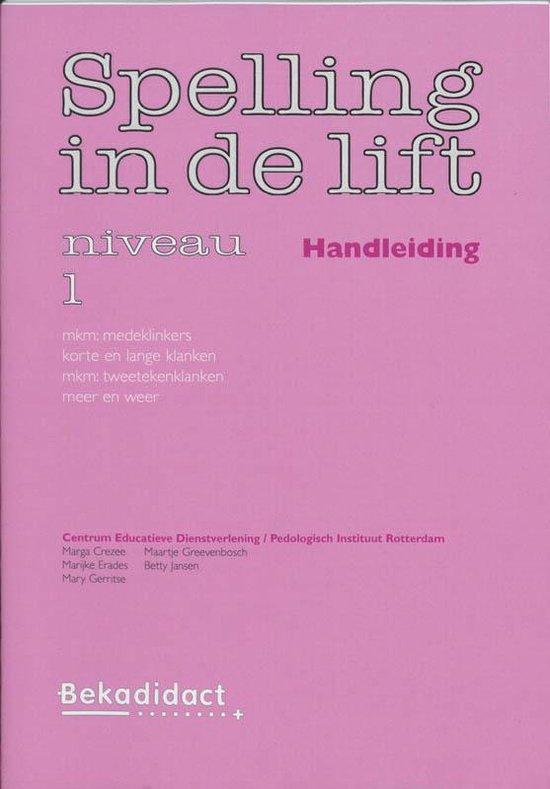 Spelling In De Lift / Niveau 1 / Deel Handleiding - none |
