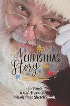 A Christmas Story Sketch Book 6 x 9 Travel Size 150 pages